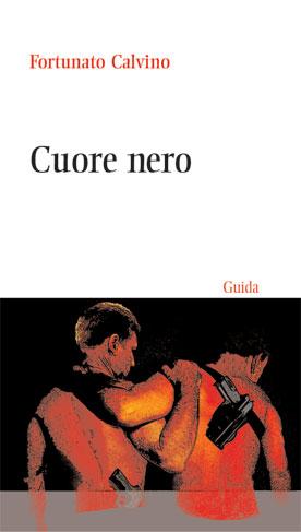 la copertina di Cuore Nero (presto disponibile per Guida Editore)