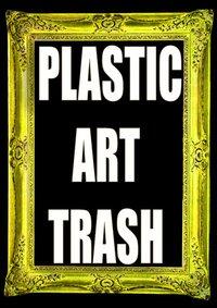 plastic art trash
