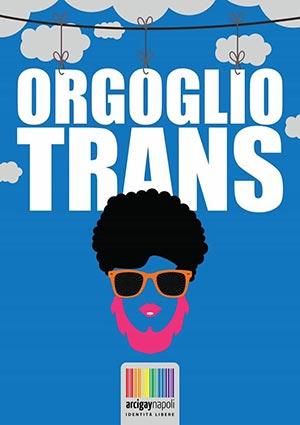 una delle due locandine #orgogliotrans