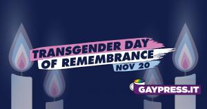 Transgender day of Remembrance si celebra il 20 novembre